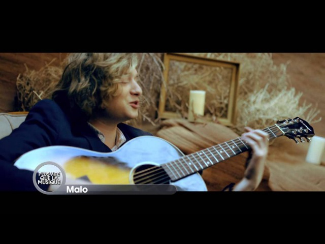 MALO - Plus Vite Que La Musique (M6)