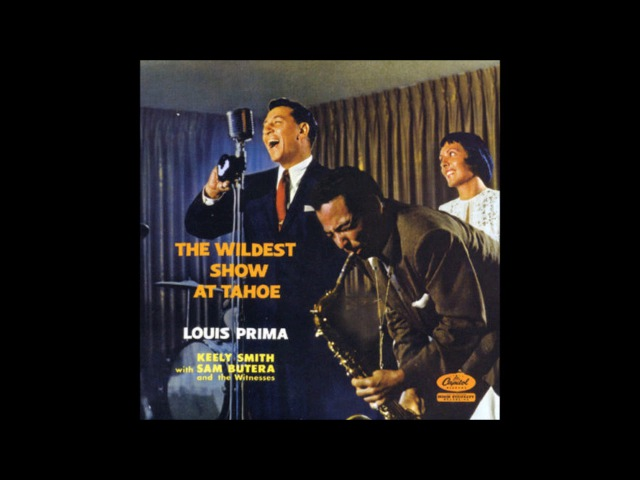 Louis Prima Keely Smith – The Wildest Show At Tahoe ( Full Album )