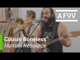 Cousin Boneless -
