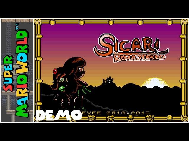 Sicari Remastered (Demo 2) (2016) | Super Mario World Hack