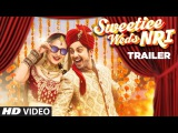 Official Movie Trailer  Sweetiee Weds NRI   Himansh Kohli &amp Zoya Afroz