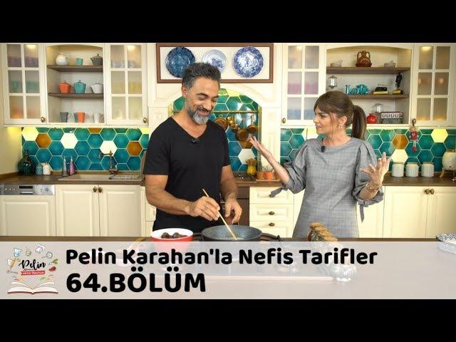 Pelin Karahan'la Nefis Tarifler 64.Bölüm (7 Aralık 2017)