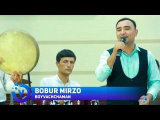 Bobur Mirzo - Boyvachchaman | Бобур Мирзо - Бойваччаман (jonli ijro) 2017