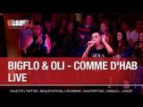 Bigflo &amp Oli - Comme d'hab - Live - CCauet sur NRJ