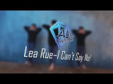I CAN'T SAY NO LEA RUE Almaz Dance Plaza