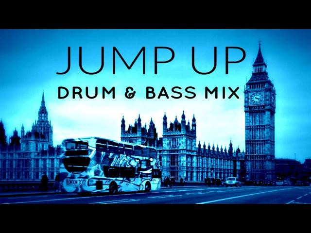 Jump Up! | Bangin 2017 Drum Bass Mega-Mix