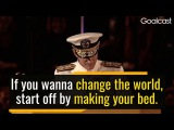 Inspiring Change the World by Making Your Bed - by Admiral William McRaven