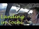 Pilot stories Landing in Sochi Adler