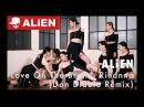 """Love On The Brain - Rihanna (Don Diablo Remix)"" ALiEN | Choreography by Euanflow"