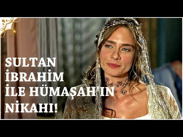 Muhteşem Yüzyıl Kösem - Yeni Sezon 29.Bölüm (59.Bölüm) | Sultan İbrahim İle Hümaşahın Nikahı!