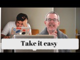 Learn English Daily Easy English 1084 Take it easy