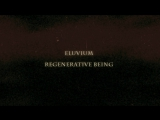 Eluvium - Regenerative Being