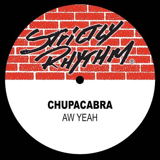 Chupacabra альбом Aw Yeah