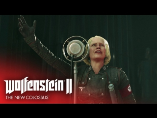 Wolfenstein II: The New Colossus — трейлер к выходу игры