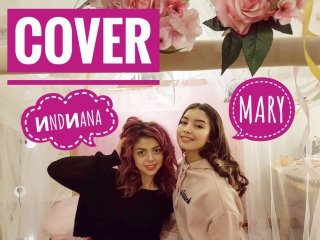 cover ИNDИANA and Mary Sushkova| Little Mix - You Gotta Not (Кавер ИНДИАНА и МАША СУШКОВА.)