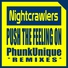 Nightcrawlers, PhunkUnique - Push the Feeling On (Tech House Rmx)