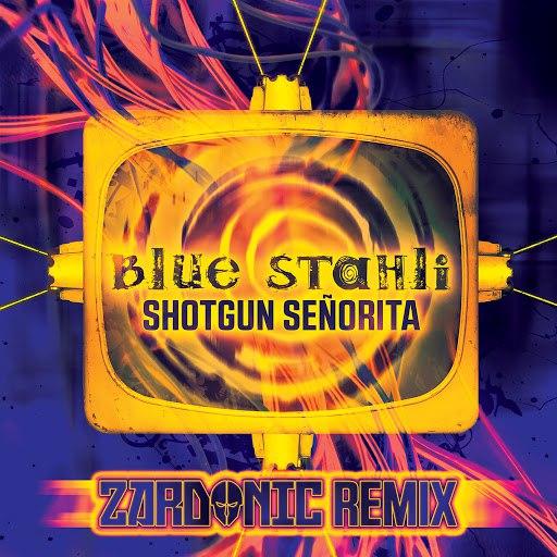 Blue Stahli альбом Shotgun Senorita (Zardonic Remix)