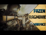 Warface - Frag Movie - Nice Moments