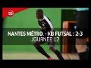 J12 Nantes Métropole Kremlin Bicetre Futsal 2 3