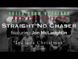 Straight No Chaser featuring Jon McLaughlin -