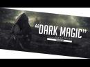 """DARK MAGIC"" Dark Rap/Trap Beat Instrumental | Trap Type Beat [Prod By: Maniac Beatz]"