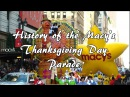 What is the Macy's Thanksgiving Day Parade?🦃