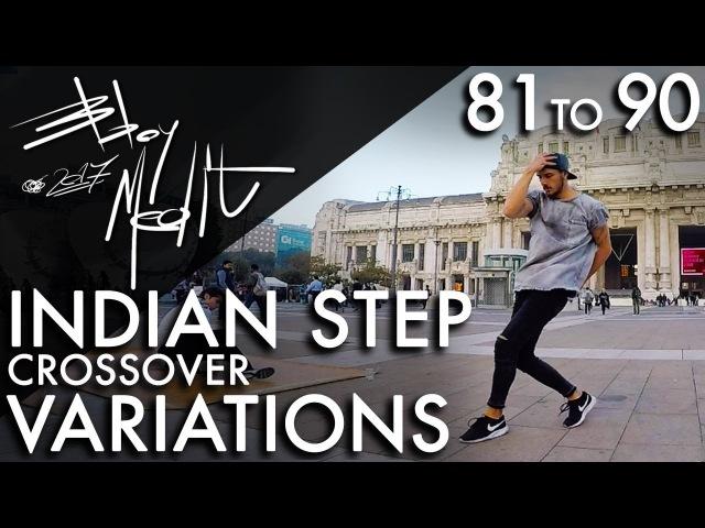 Breakdance Toprock tutorial • 90/100 Indian Step Crossover Variations • Bboy MeditRock