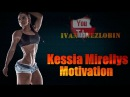 Kessia Mirellys - Female Fitness Motivation