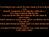 Dr. Dre feat. Eminem - I need A Doctor Lyrics