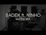 Mey - Madre Mia SADEK ft. NINHO COVER