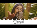 Leilani Wolfgramm - Change the World ft. Jacob Hemphill Fortunate Youth | Sugarshack Sessions