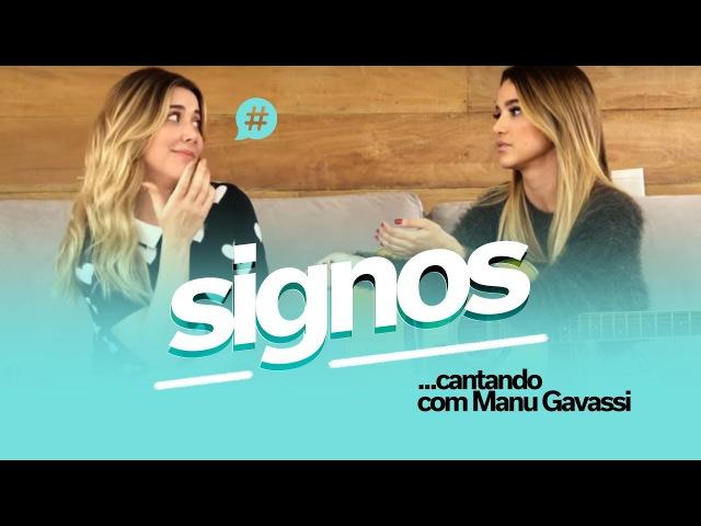 Signos cantando com Manu Gavassi