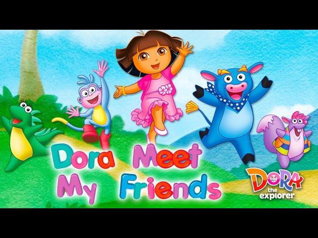 Dora the Explorer Dora Meet My Friends Game For kids