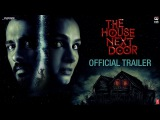 The House Next Door | Official Trailer | Hindi | Siddharth | Andrea Jeremiah | 3rd November