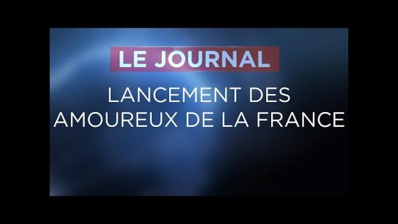 Lancement des amoureux de la France - Journal du Jeudi 26 Octobre 2017