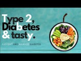 The 4 Best Diet for Type 2 Diabetes to Prevent and Manage Diabetes | Type 2 Diabetes Diet Plan