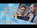 Vasif Əzimov Şəbnəm Tovuzlu - Popuri (5də5)