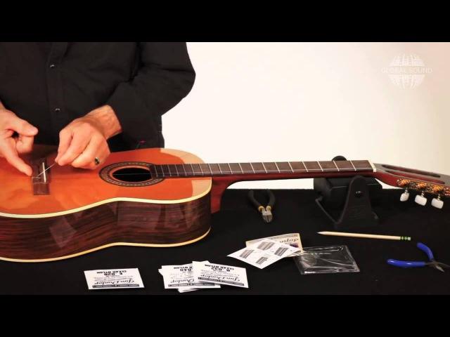 Как поменять струны на классической гитаре (перевод Global Sound)
