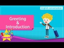 1. Greeting, Introduction (English Dialogue) - Educational video for Kids - Role-play conversation