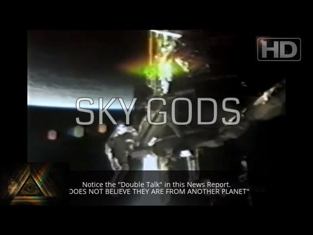 SKY GODS | Alien UFO Sightings, HAARP, NASA Secret Withheld Technology