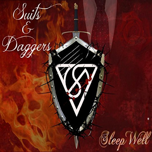 Suits and Daggers - Sleep Well (2017)