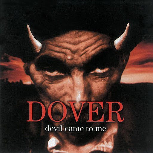 Dover альбом Devil Came to Me