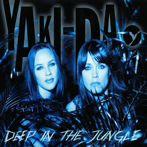 Yaki-Da альбом Deep in the Jungle