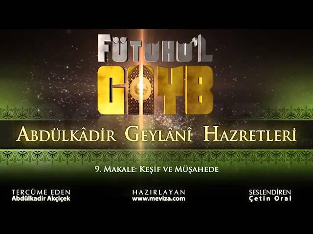 Abdulkadir Geylani Hazretleri - Fütuhu'l Gayb - 9.Makale: Keşif ve Müşahede