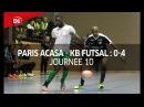 J10 Paris ACASA Kremlin Bicetre Futsal 0 4
