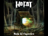 Wo Fat - Noche del Chupacabra Full Album 2011