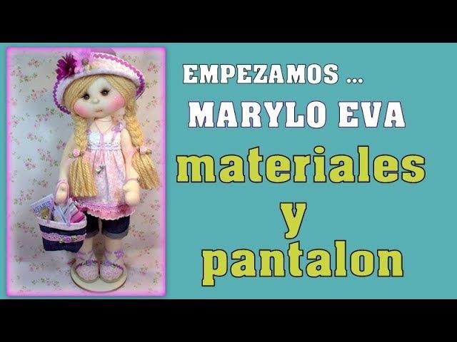 Muñeca Marylo Eva , materiales y pantalon ,video- 292