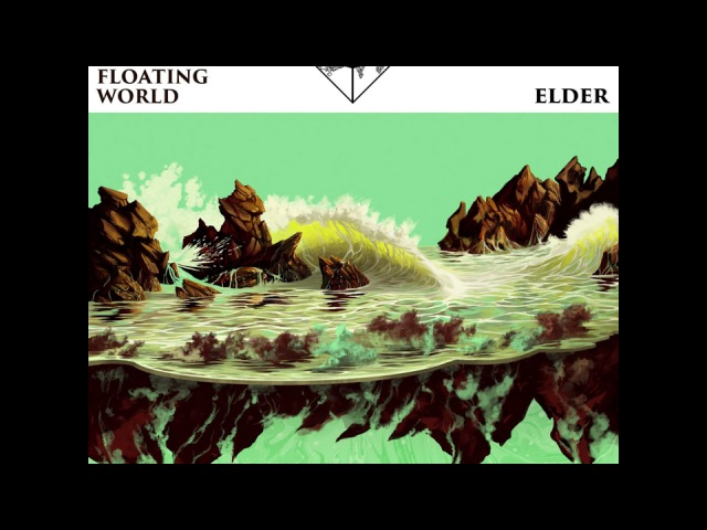 Elder - Reflections of a Floating World [Full Album] (2017) (Doom, Heavy Psych)