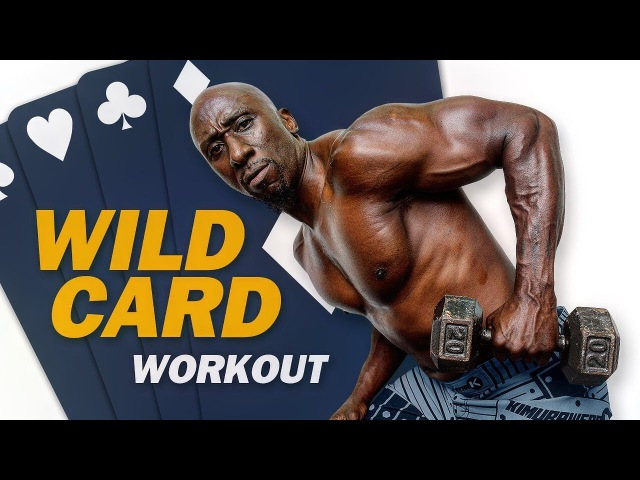 Wild Card HIIT Workout (Burn Fat and Build Muscle)