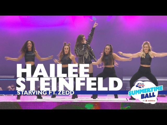 Hailee Steinfeld 'Starving' ft. Zedd (Live At Capital's Summertime Ball 2017)